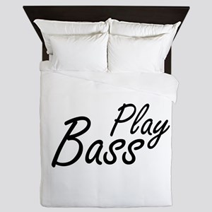 play bass black text guitar Queen Duvet