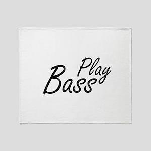 play bass black text guitar Throw Blanket
