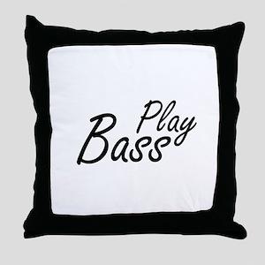 play bass black text guitar Throw Pillow