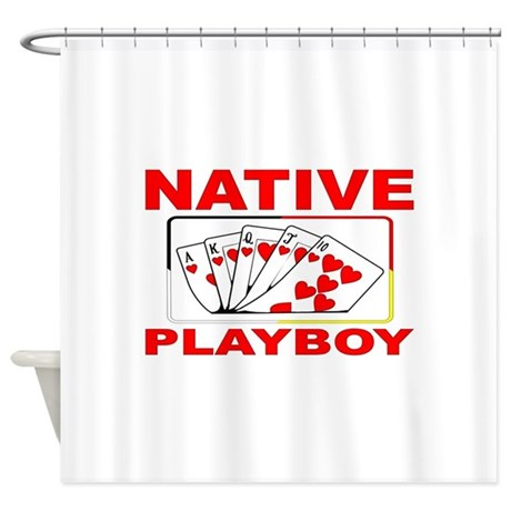 NATIVE PLAYBOY Shower Curtain By NATIVEPLAYBOY