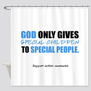 God Only Gives (Autism Awareness) Shower Curtain