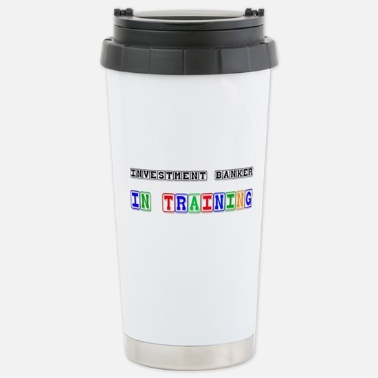 Investment Banker In Training Mugs