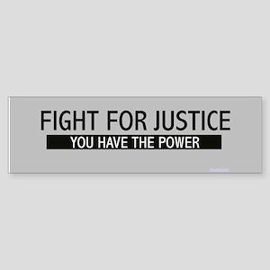 Fight for Justice Bumper Sticker