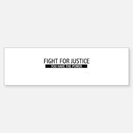 Fight for Justice Bumper Bumper Bumper Sticker