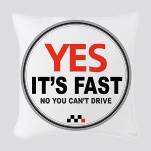Yes its Fast! Woven Throw Pillow
