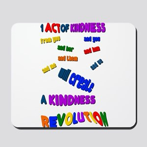 1 Act of Kindness Mousepad