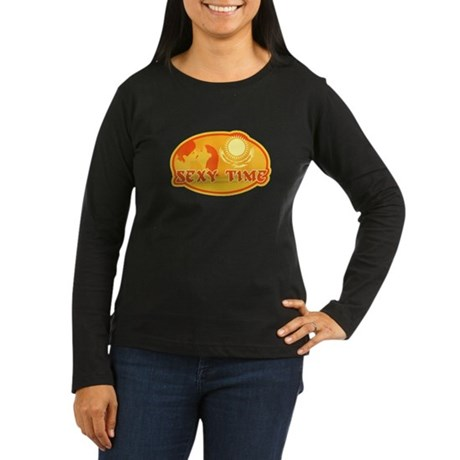 Sexy Time Women's Long Sleeve Dark T-Shirt