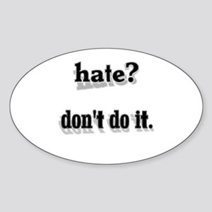 Hate Dont Do It Sticker