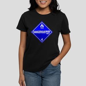 Dangerous When Wet Women's Dark T-Shirt