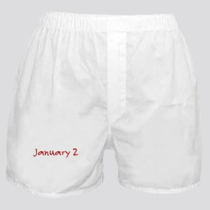 """January 2"" printed on a Boxer Shorts"