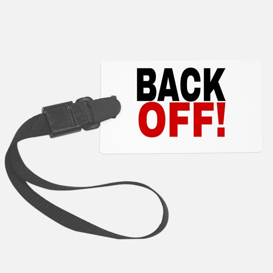 BACK OFF! Luggage Tag