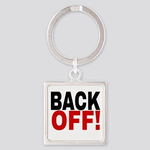 BACK OFF! Keychains