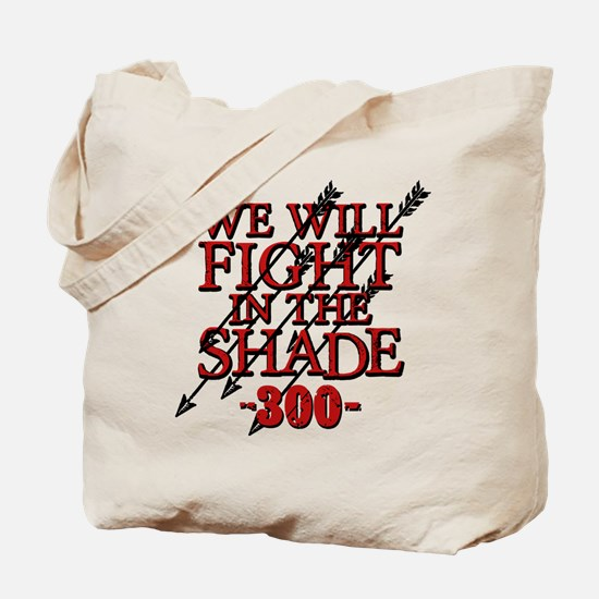 300 We Will Fight In The Shade Tote Bag