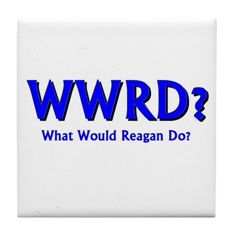 What Would Reagan Do? Tile Coaster