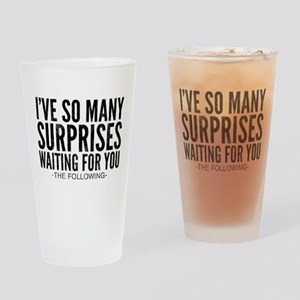 The Following Surprises Quote Drinking Glass