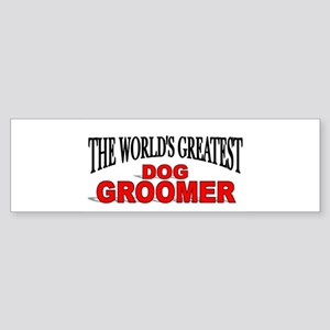 """The World's Greatest Dog Groomer"" Sticker (Bumper"
