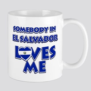 Somebody in El Salvador Loves me Mug