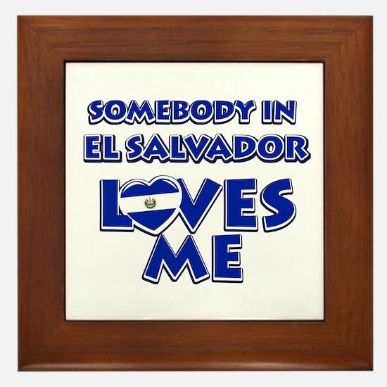 Somebody in El Salvador Loves me Framed Tile