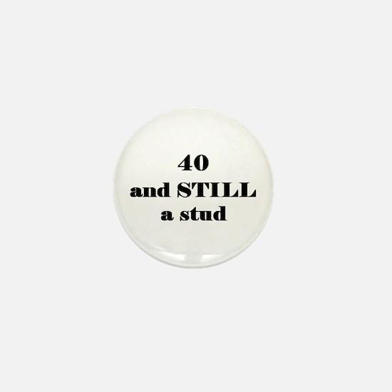 40 still stud 3 Mini Button