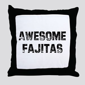 Awesome Fajitas Throw Pillow