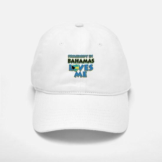 Somebody in Bahamas Loves me Baseball Baseball Cap