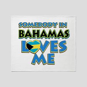Somebody in Bahamas Loves me Throw Blanket