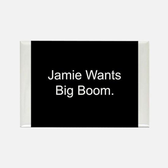 Jamie Wants Big Boom Rectangle Magnet