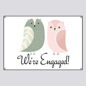 We're Engaged Owl Couple Banner