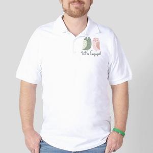 We're Engaged Owl Couple Golf Shirt