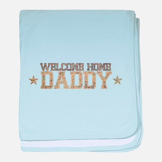 Welcome Home ARMY Daddy baby blanket