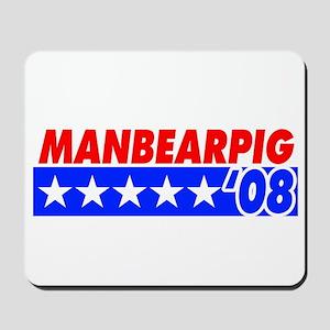 Manbearpig '08 Mousepad
