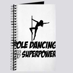 pole dancing is my superpower Journal