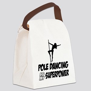 pole dancing is my superpower Canvas Lunch Bag