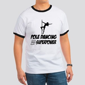 pole dancing is my superpower Ringer T
