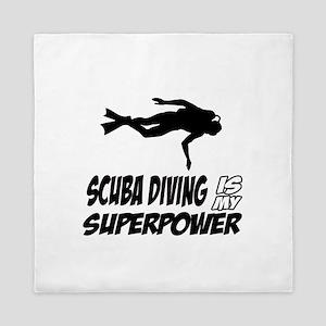 scuba diving is my superpower Queen Duvet