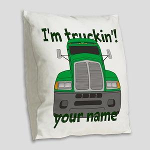 Personalized Im Truckin Burlap Throw Pillow