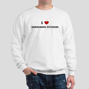 I Love Horseshoe Pitching Sweatshirt