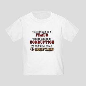 CORRUPTION Toddler T-Shirt