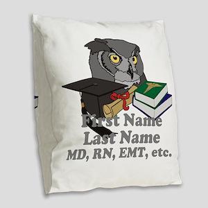 Custom Owl Medical Graduate Burlap Throw Pillow