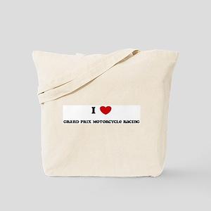 I Love Grand Prix Motorcycle  Tote Bag