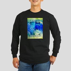 Expect Miracles Art Long Sleeve T-Shirt