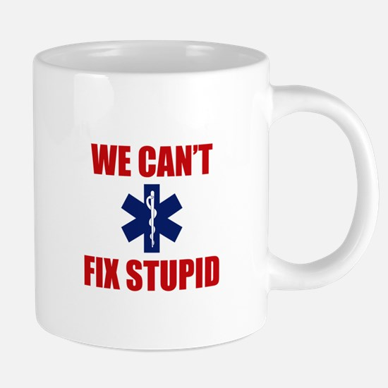 We Can't Fix Stupid Mugs