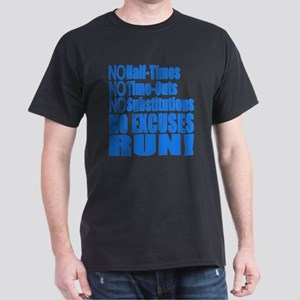 No Half Times, Time Outs, Subs Running T-Shirt