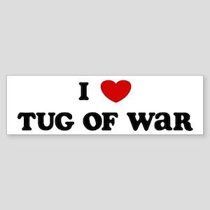 I Love Tug Of War Bumper Sticker