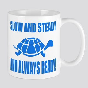 Slow and Steady Always Ready Running Mugs