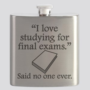 Said No One Ever: Studying For Final Exams Flask
