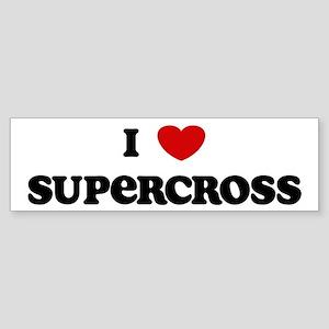 I Love Supercross Bumper Sticker
