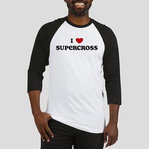 I Love Supercross Baseball Jersey