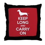 Keep Long and Carry On Throw Pillow