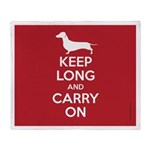 Keep Long and Carry On Throw Blanket
